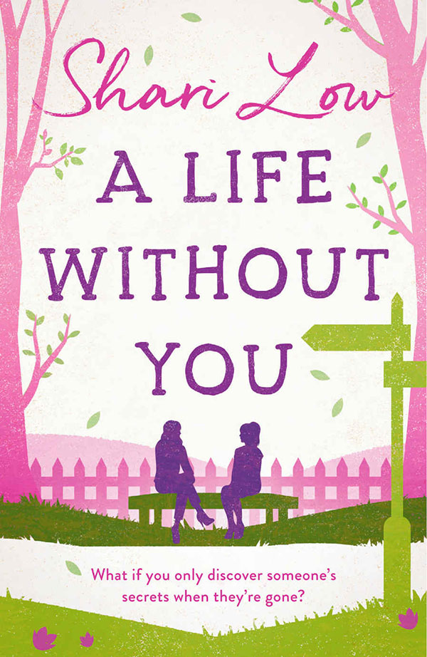 A Life Without You by Shari Low book cover