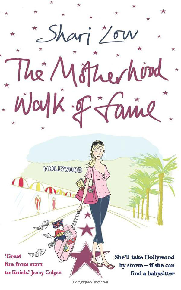 The Motherhood Walk of Fame by Shari Low book cover