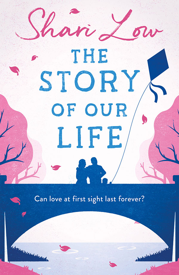 The Story of Our Life by Shari Low book cover